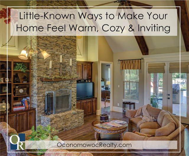Little-Known Ways to Make Your Home Feel Warm, Cozy and Inviting .