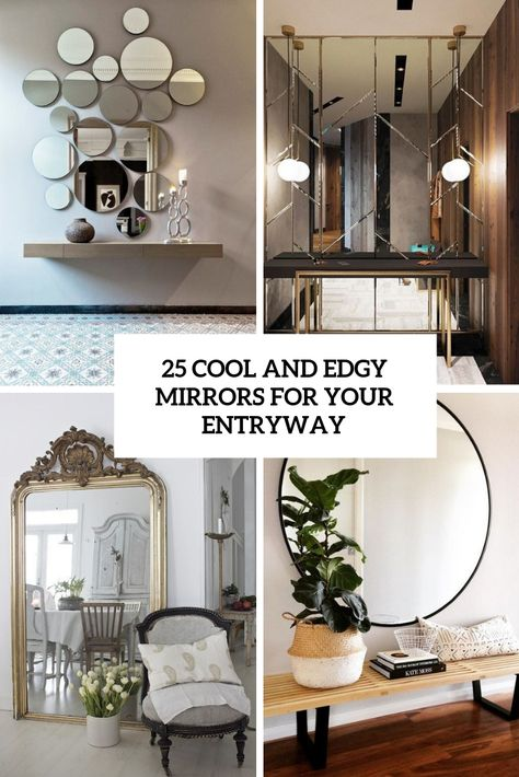 25 Edgy And Cool Mirrors For Your Entryway   Cool mirrors .