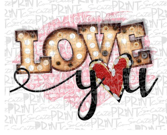 Valentines Day, Love you clipart, Valentine png file for .