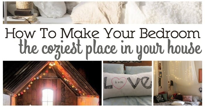 15 Ways To Make Your Bedroom The Coziest Place In Your Hou