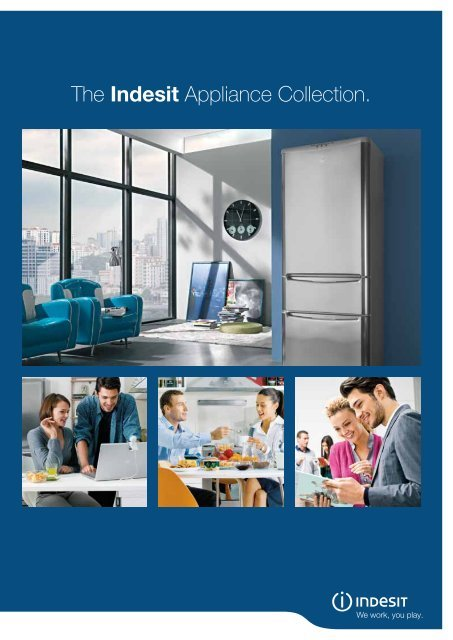 The Indesit Appliance Collection. - ImageBank - Indes