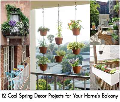 12 Cool Spring Decor Projects for Your Home's Balco
